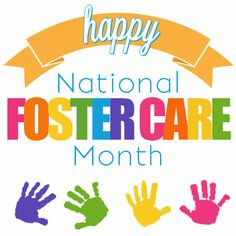 National Foster Care Month  ~  Partner with THE CALL!